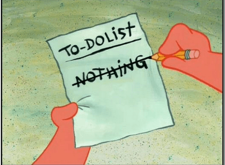 to do nothing list